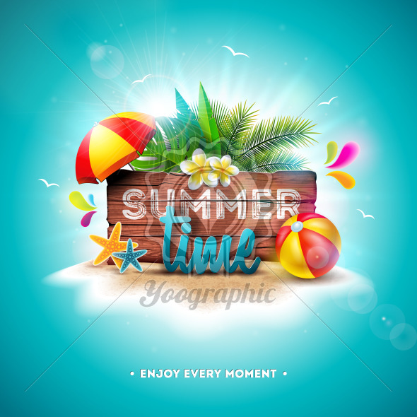 Vector Summer Time Holiday Illustration with Typography Letter on Vintage Wood Board Background. Tropical Plants, Flower, Beach Ball and Sunshade on Paradise Island for Banner, Flyer, Invitation, Brochure, Poster or Greeting Card. - Royalty Free Vector Illustration