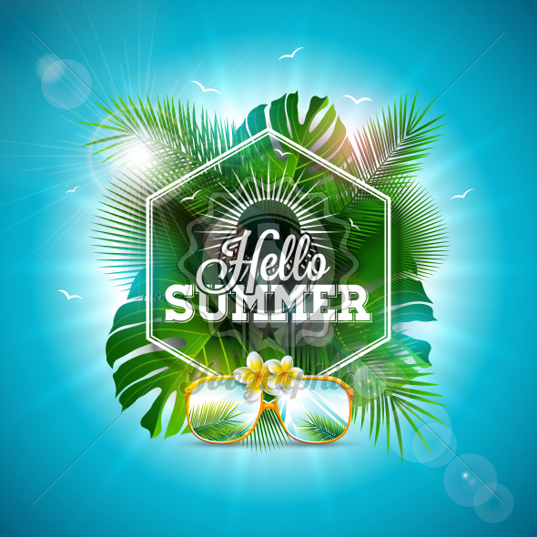Hello Summer Illustration with Typography Letter and Tropical Leaves on Ocean Blue Background. Vector Holiday Design with Exotic Plants, Flower and Sunglasses for Banner, Flyer, Invitation, Brochure, Poster or Greeting Card. - Royalty Free Vector Illustration