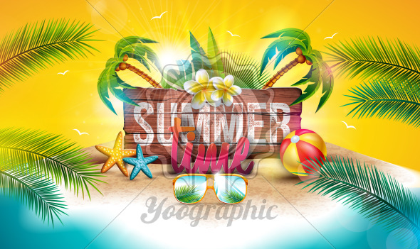 Vector Summer Time Holiday Illustration with Typography Letter on Vintage Wood Board Background. Tropical Plants, Flower, Beach Ball and Sunglasses on Paradise Island for Banner, Party Flyer, Invitation, Brochure, Poster or Greeting Card. - Royalty Free Vector Illustration