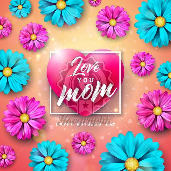 I Love You Mom. Happy Mother's Day Greeting Card Design with Flower and Typography Letter in Heart on Pink Background. Vector Celebration Illustration Template for Banner, Flyer, Brochure, Poster. - Royalty Free Vector Illustration
