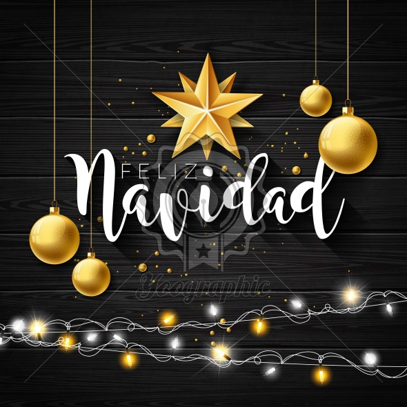 Christmas Illustration with Spanish Feliz Navidad Typography and Gold Cutout Paper Star, Glass ball on Black Vintage Wood Background. Vector Holiday Design for Premium Greeting Card, Party Invitation. - Royalty Free Vector Illustration