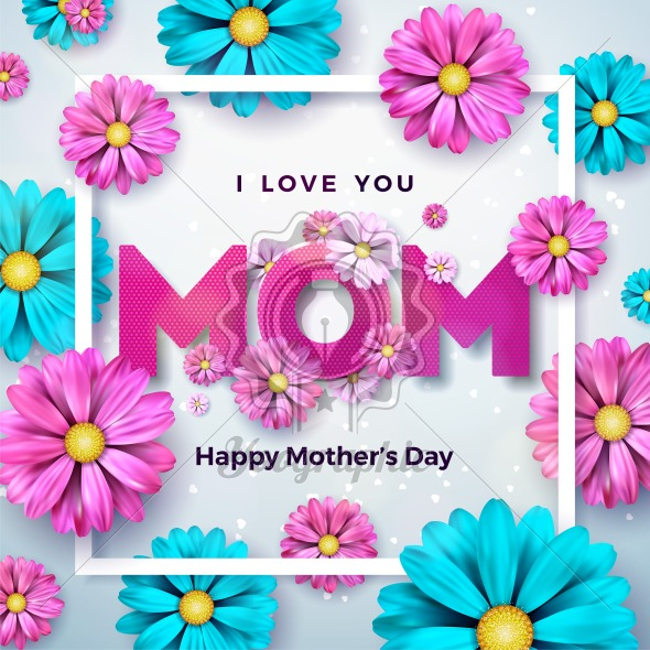 Happy Mothers Day Greeting card design with flower and typographic elements on clean background. I Love You Mom Vector Celebration Illustration template for banner, flyer, invitation, brochure, poster. - Royalty Free Vector Illustration