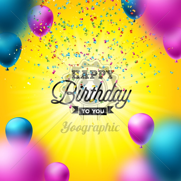 Happy Birthday Vector Design with Balloon, Typography and Falling Confetti on Shiny Yellow Background. Illustration for birthday celebration. greeting cards or party poster. - Royalty Free Vector Illustration