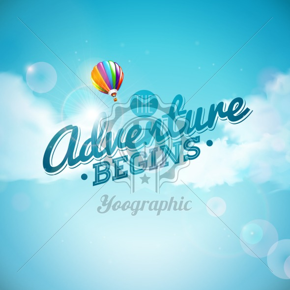 The adventure begins typography design and air balloon on blue sky background. Vector illustration for banner, flyer, invitation, brochure, poster or greeting card. - Royalty Free Vector Illustration