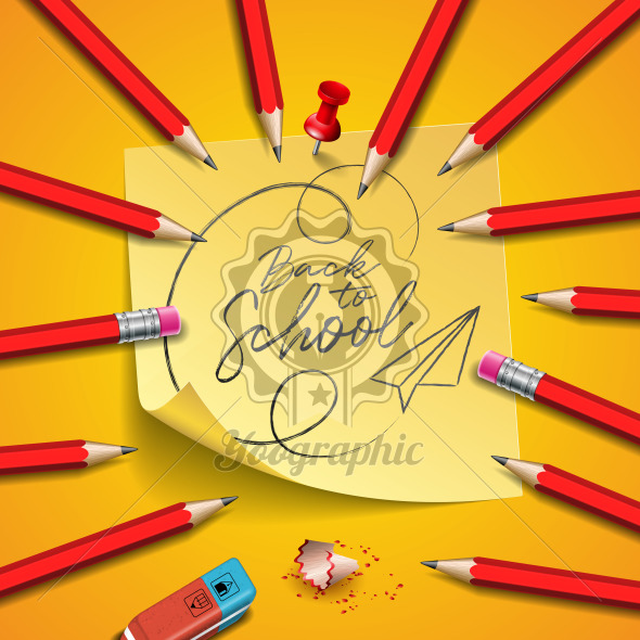 Back to school design with graphite pencil, eraser and sticky notes on yellow background. Vector illustration with post it,red pin and hand lettering for greeting card, banner, flyer, invitation, brochure or promotional poster. - Royalty Free Vector Illustration
