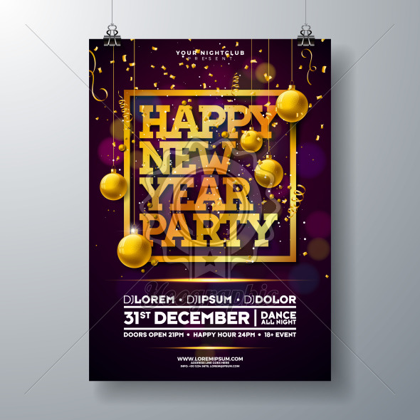 New Year Party Celebration Poster Template Illustration with Typography Design, Glass Ball and Falling Confetti on Shiny Colorful Background. Vector Holiday Premium Invitation Flyer or Promo Banner. - Royalty Free Vector Illustration
